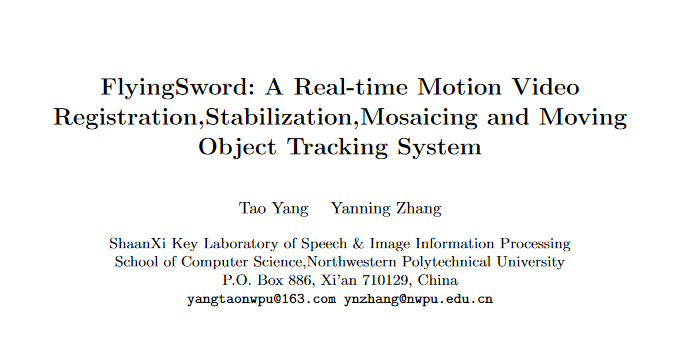 FlyingSword: A Real-time Motion Video Registration, Stabilization, Mosaicing and Moving Object Tracking System